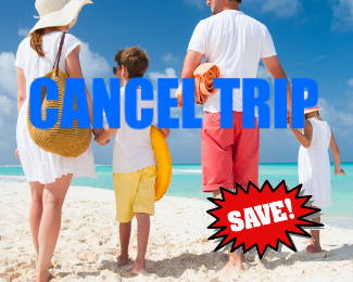 Cancel for any reason : Trip Insurance